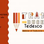 trans-ducere tedesco - webinar di traduzione letteraria
