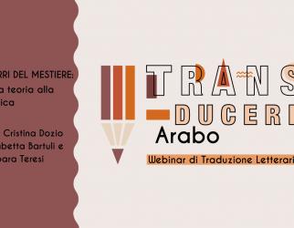 trans-ducere arabo - webinar di traduzione letteraria
