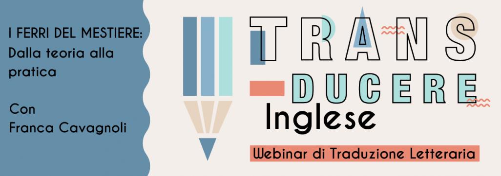 trans-ducere inglese - webinar di traduzione letteraria