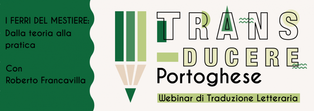 trans-ducere portoghese - webinar di traduzione letteraria